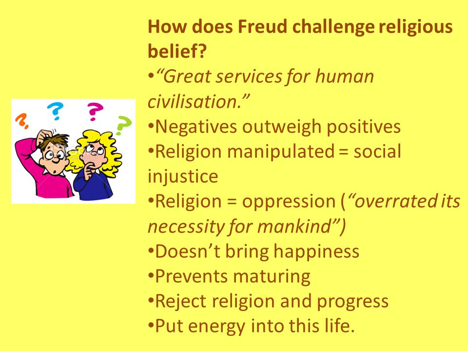 How does Freud challenge religious belief