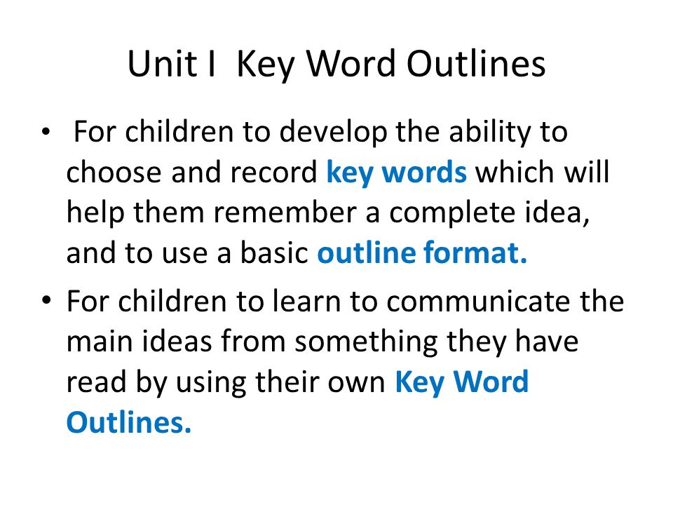 Unit I Key Word Outlines