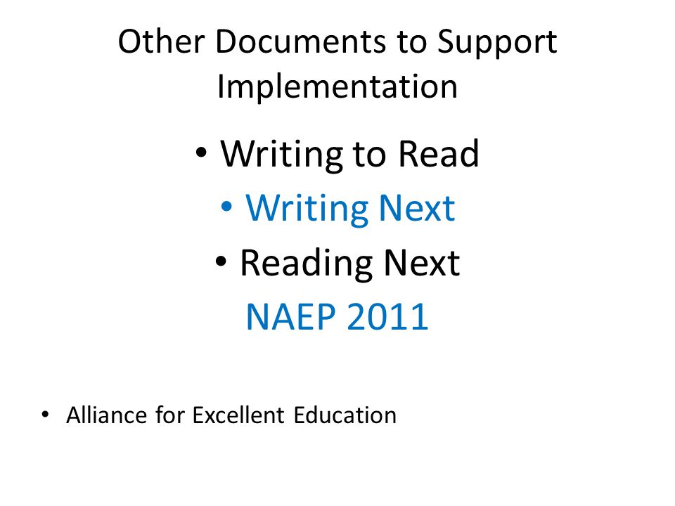 Other Documents to Support Implementation