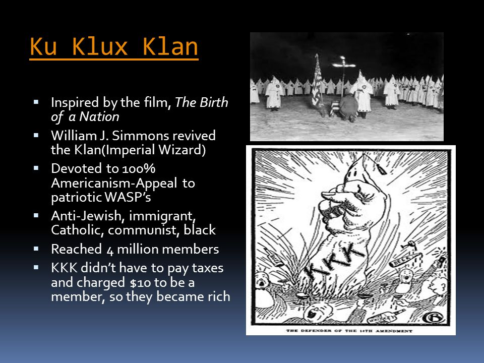 Ku Klux Klan Inspired by the film, The Birth of a Nation