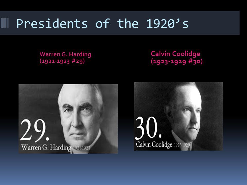 Presidents of the 1920's Calvin Coolidge (1923-1929 #30)