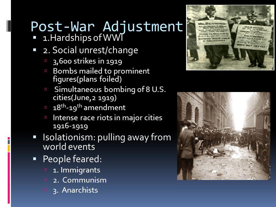 Post-War Adjustment 1.Hardships of WWI 2. Social unrest/change