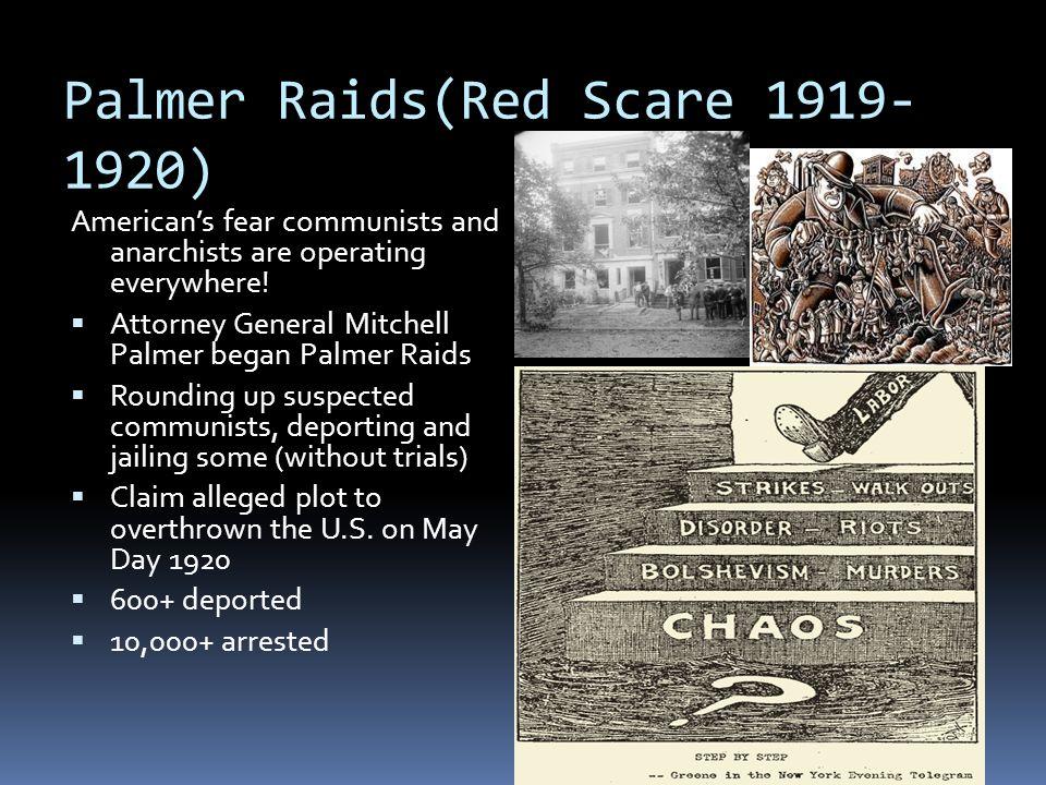 Palmer Raids(Red Scare 1919-1920)