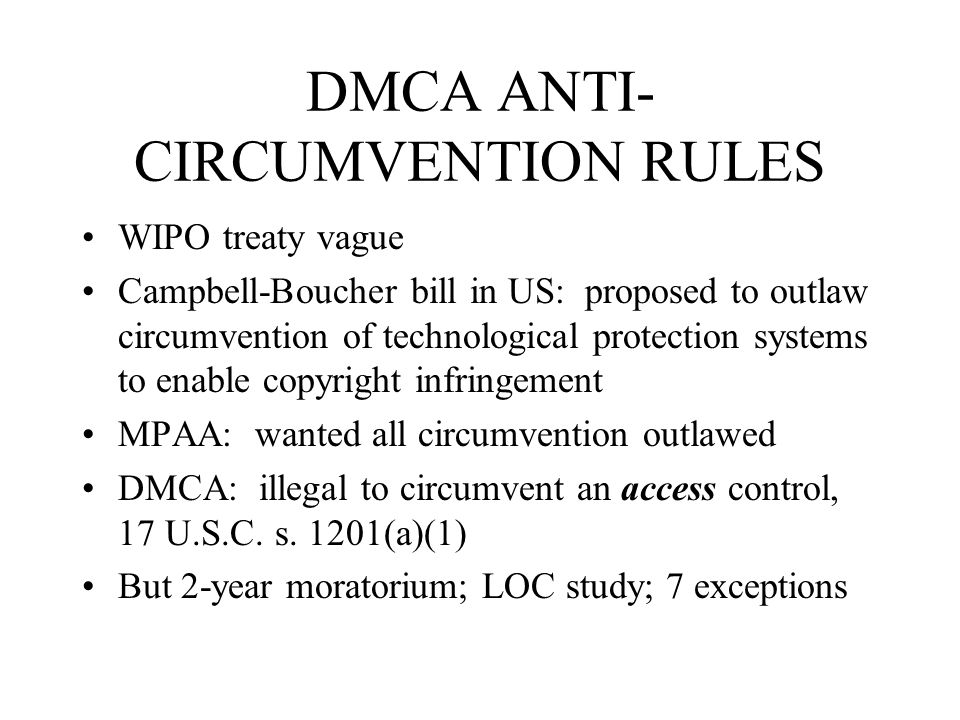 DMCA ANTI-CIRCUMVENTION RULES
