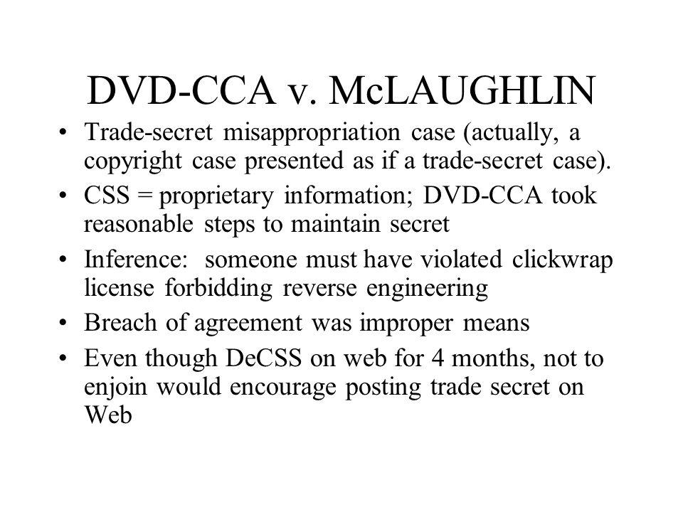 DVD-CCA v. McLAUGHLIN Trade-secret misappropriation case (actually, a copyright case presented as if a trade-secret case).