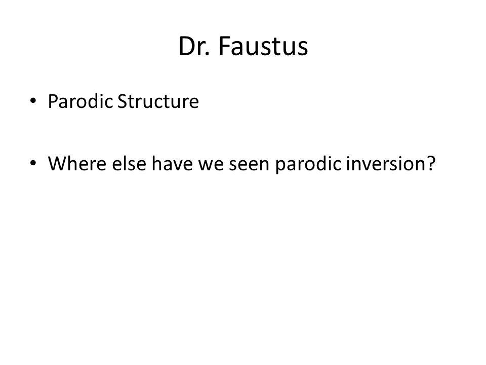 Dr. Faustus Parodic Structure
