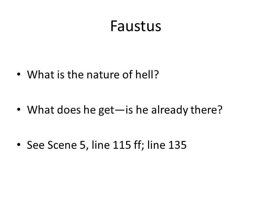Faustus What is the nature of hell
