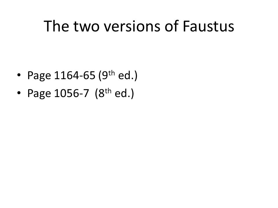 The two versions of Faustus