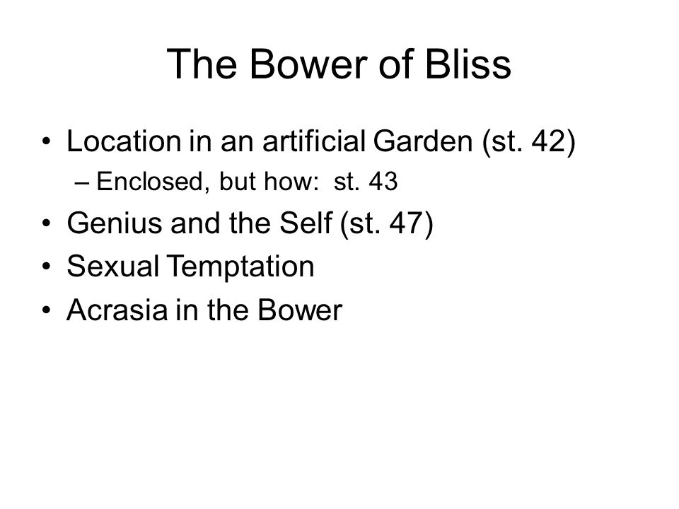 The Bower of Bliss Location in an artificial Garden (st. 42)