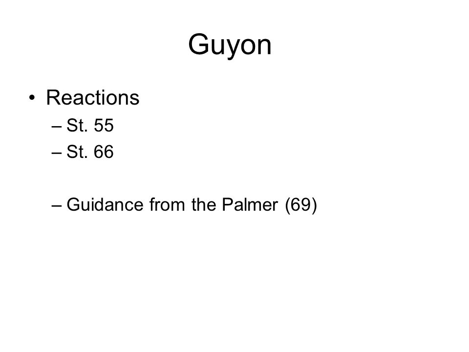 Guyon Reactions St. 55 St. 66 Guidance from the Palmer (69)