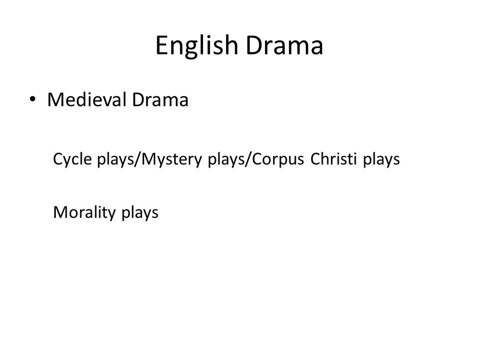 English Drama Medieval Drama