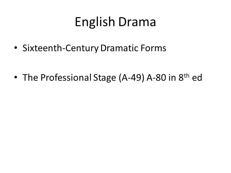 English Drama Sixteenth-Century Dramatic Forms
