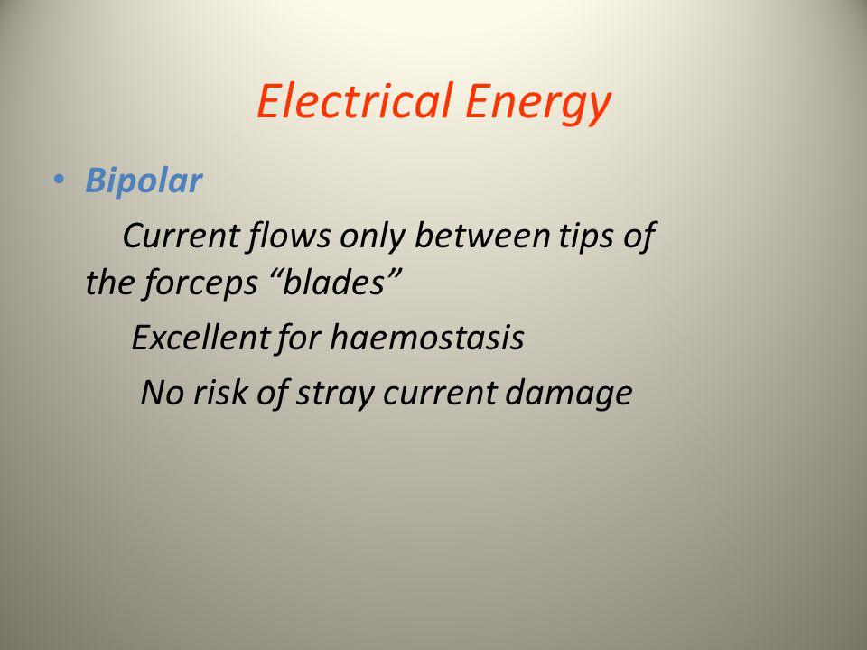 Electrical Energy Bipolar