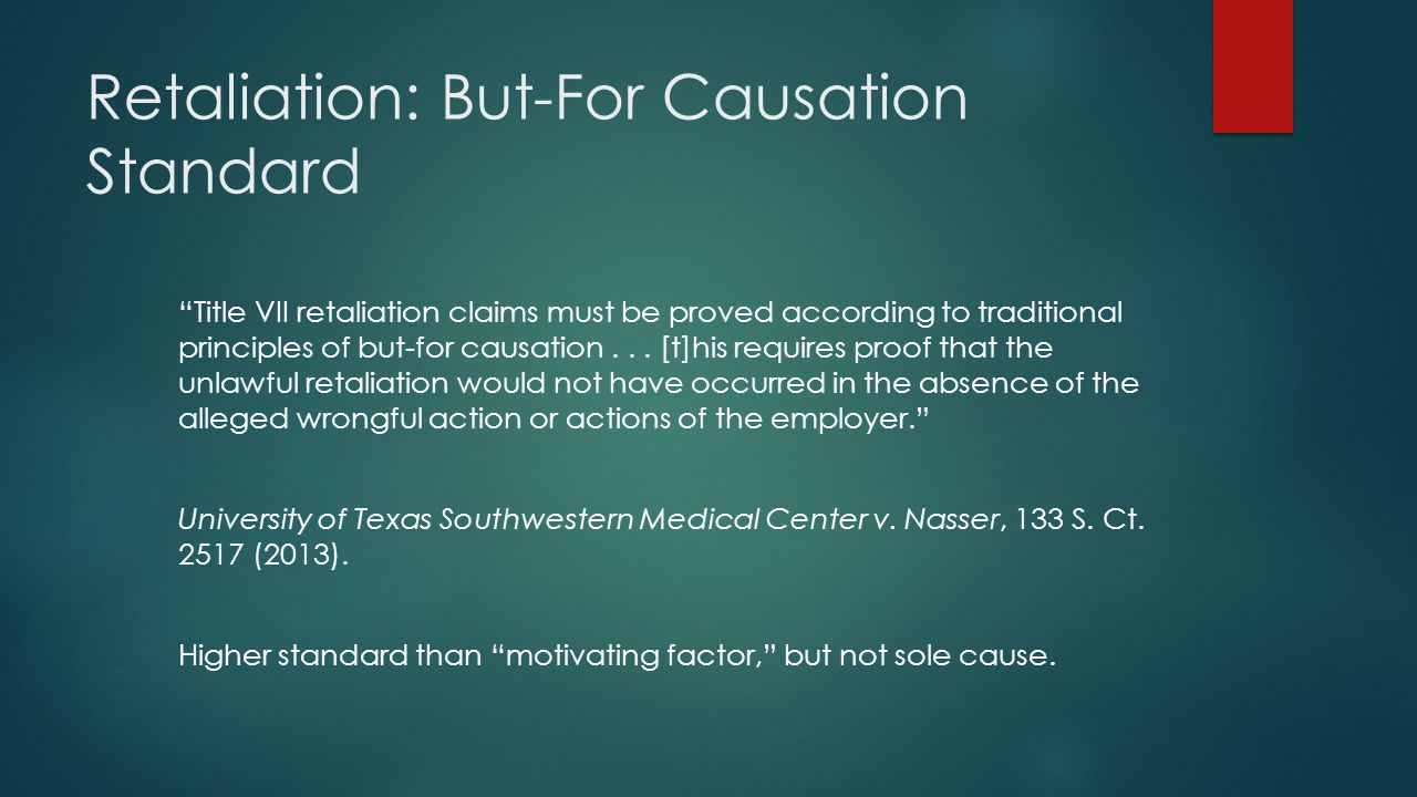 Retaliation: But-For Causation Standard
