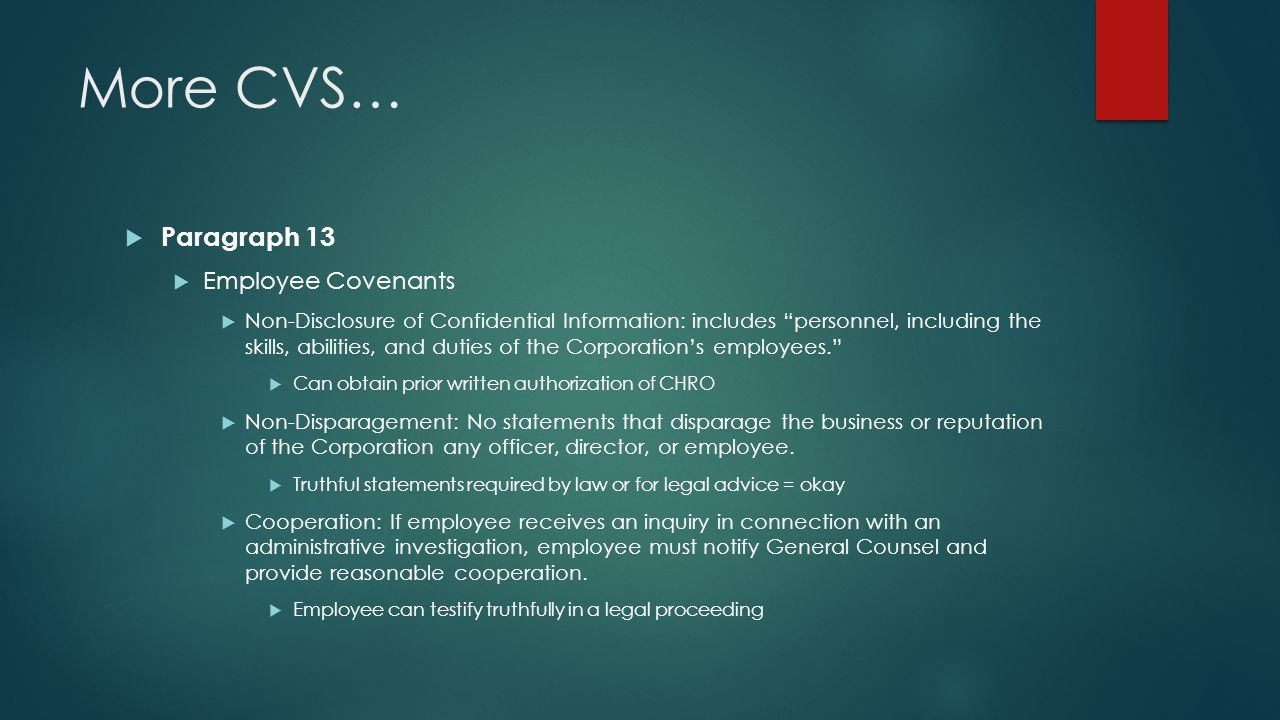 More CVS… Paragraph 13 Employee Covenants