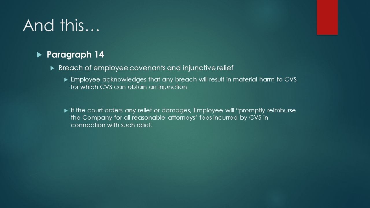 And this… Paragraph 14. Breach of employee covenants and injunctive relief.