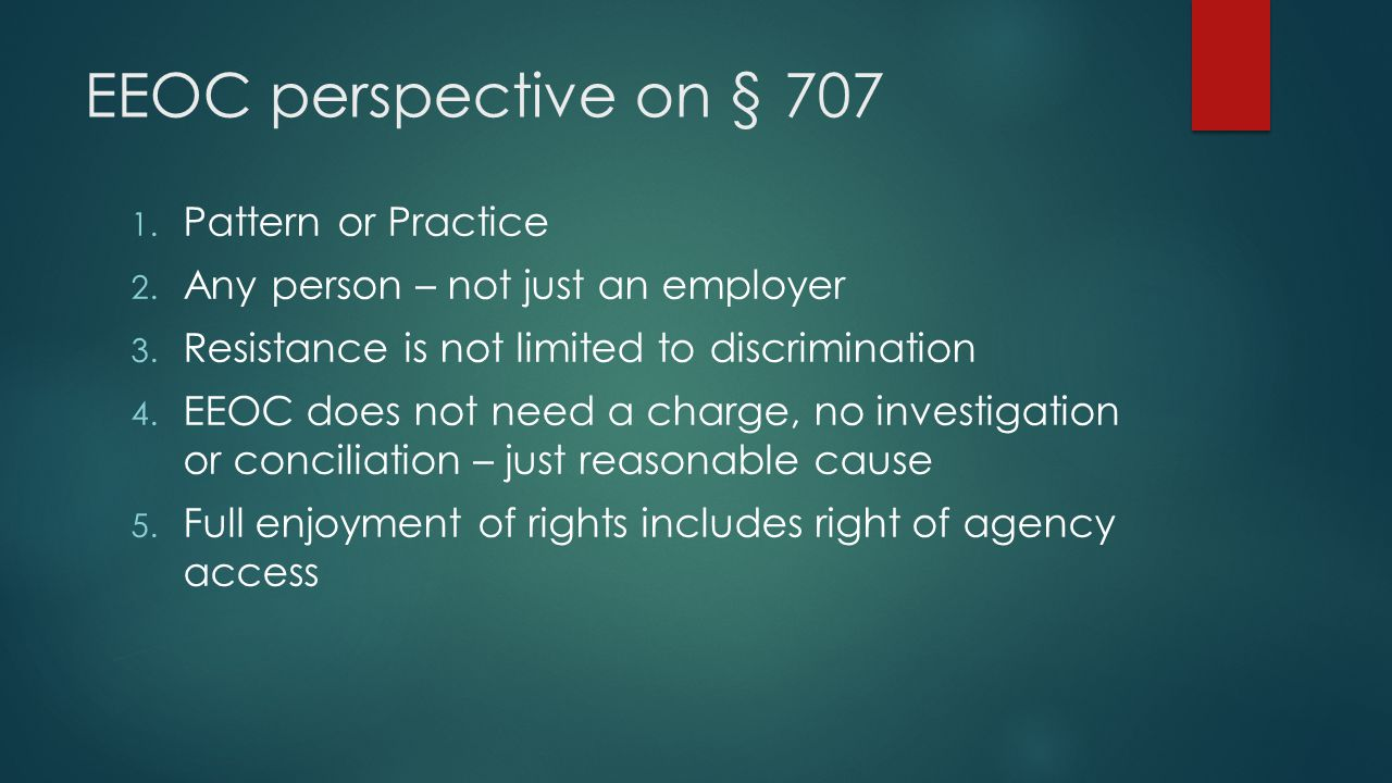 EEOC perspective on § 707 Pattern or Practice
