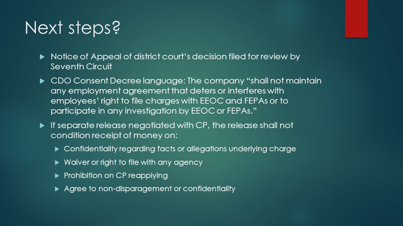 Next steps Notice of Appeal of district court's decision filed for review by Seventh Circuit.