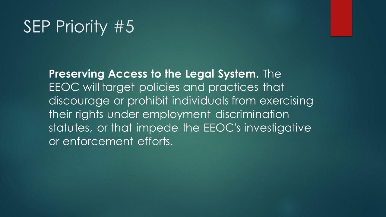 SEP Priority #5
