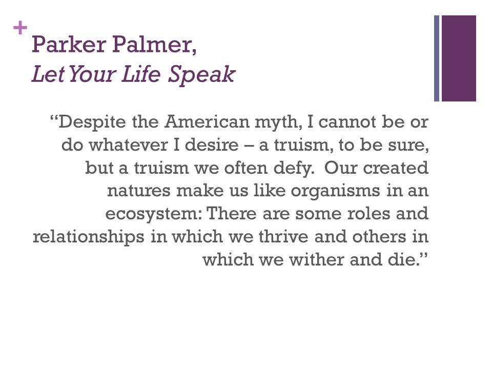 Parker Palmer, Let Your Life Speak