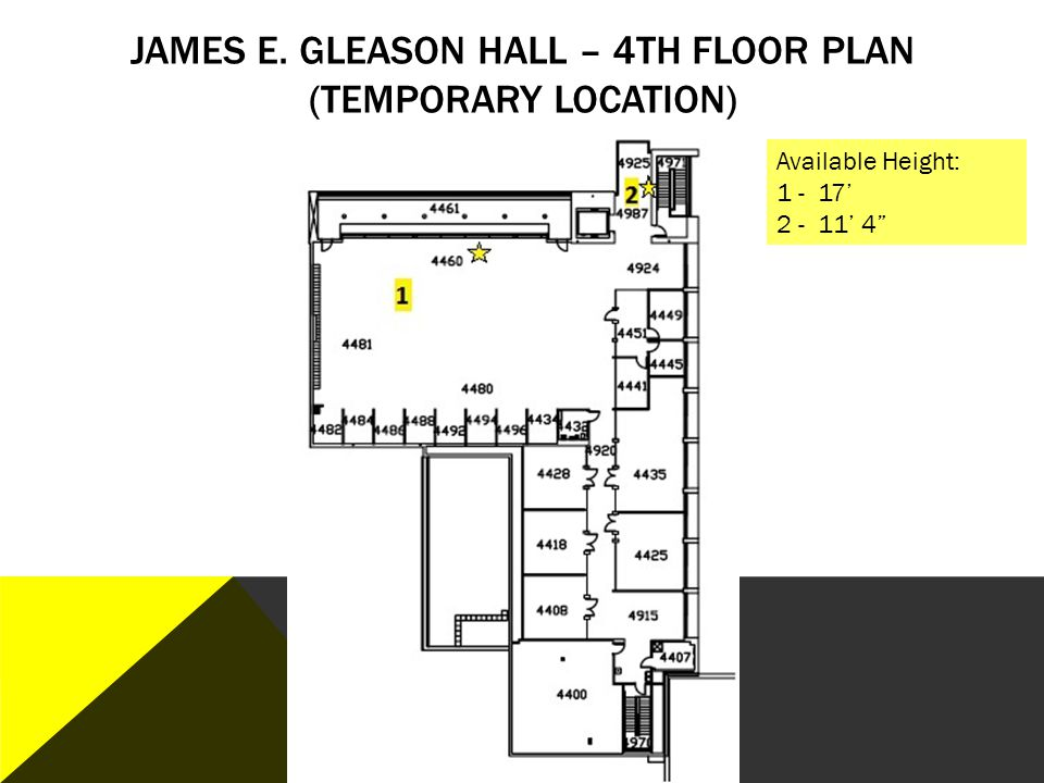 James E. Gleason Hall – 4th Floor plan (Temporary Location)
