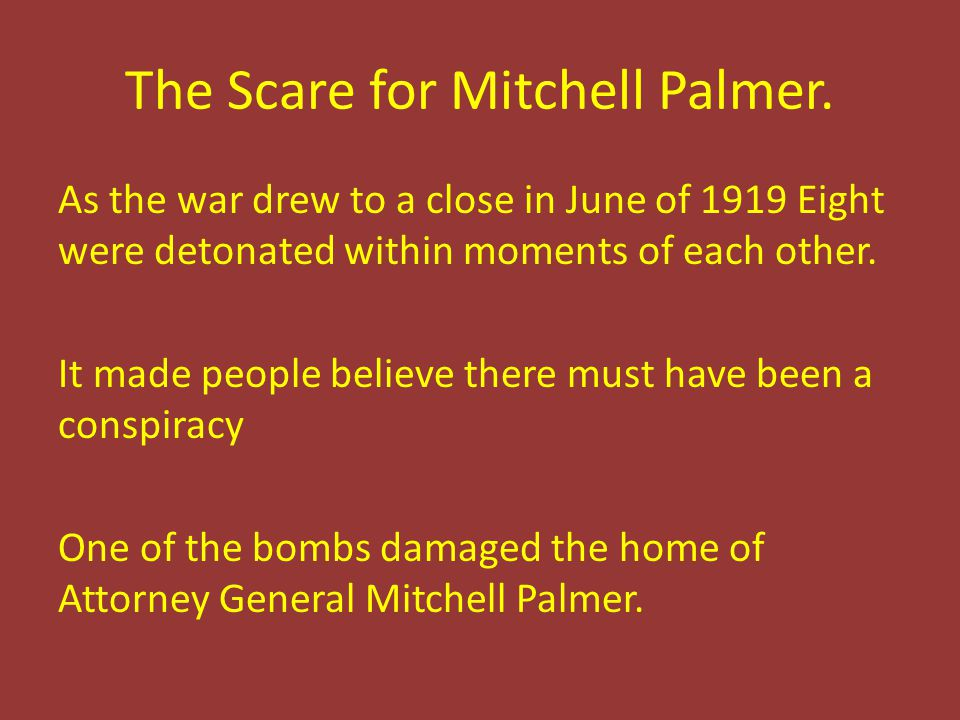 The Scare for Mitchell Palmer.