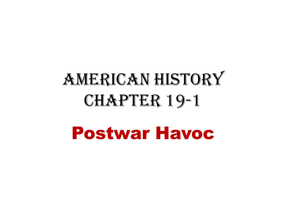 American History Chapter 19-1