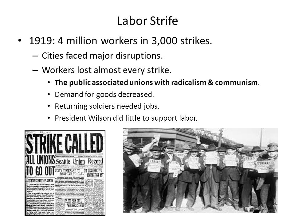 Labor Strife 1919: 4 million workers in 3,000 strikes.