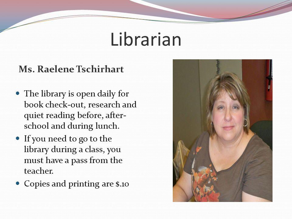 Librarian Ms. Raelene Tschirhart
