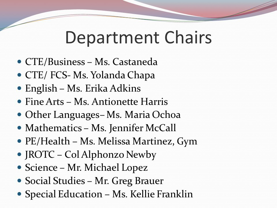 Department Chairs CTE/Business – Ms. Castaneda