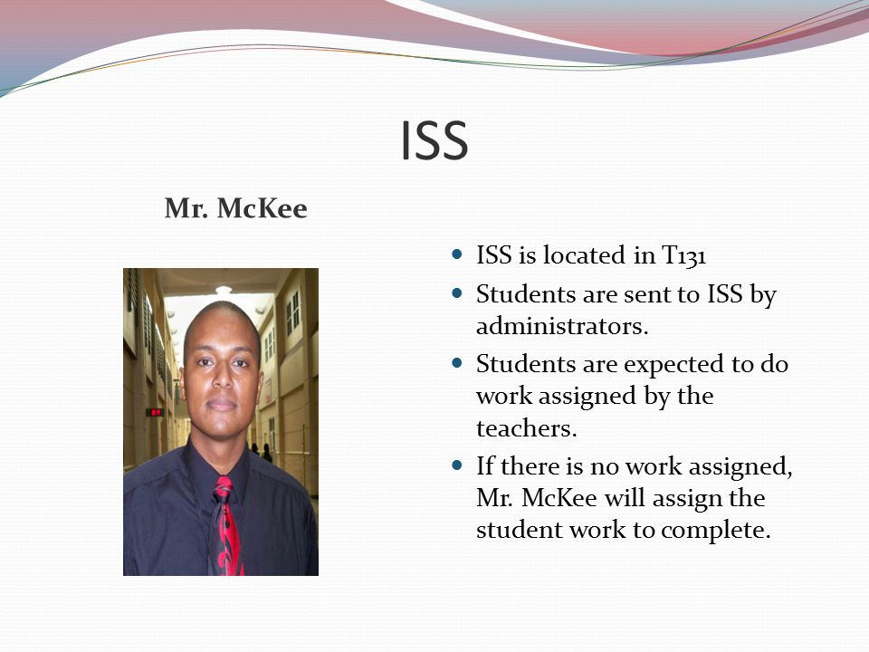 ISS Mr. McKee ISS is located in T131