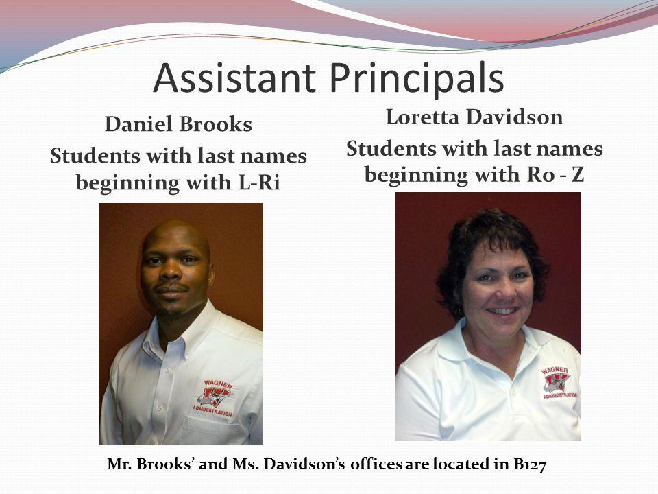 Assistant Principals Daniel Brooks Loretta Davidson
