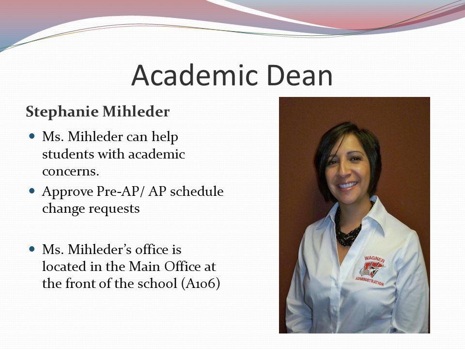 Academic Dean Stephanie Mihleder