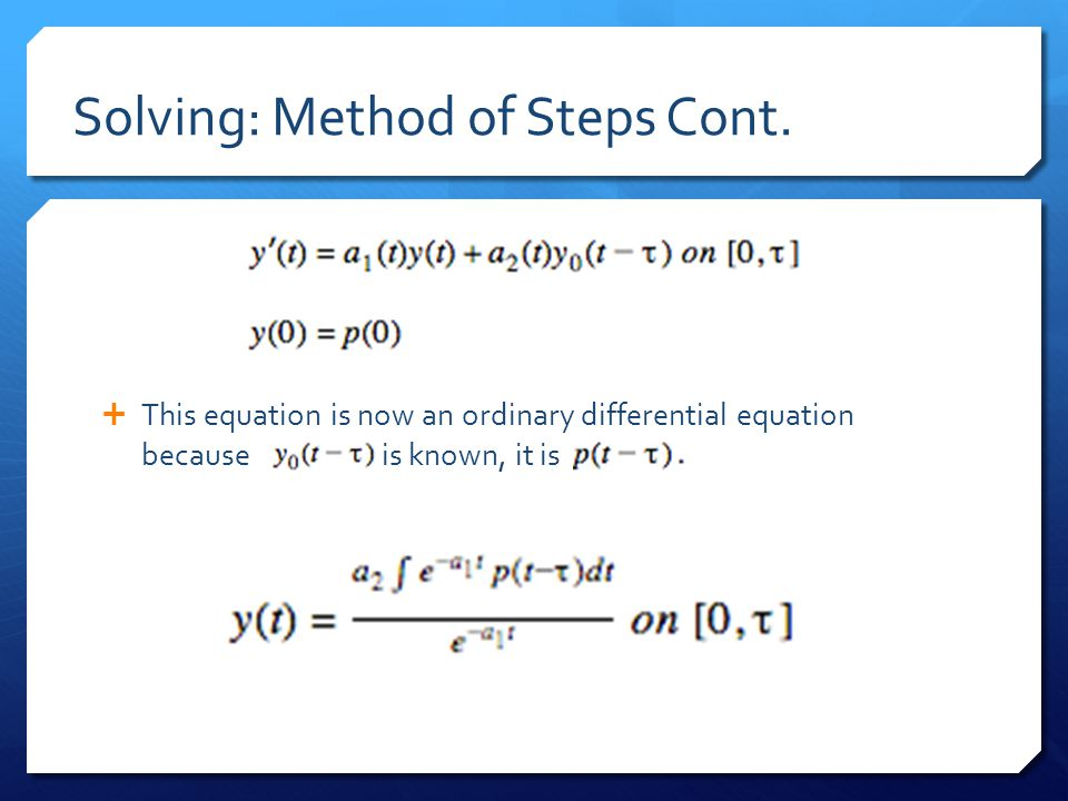 Solving: Method of Steps Cont.