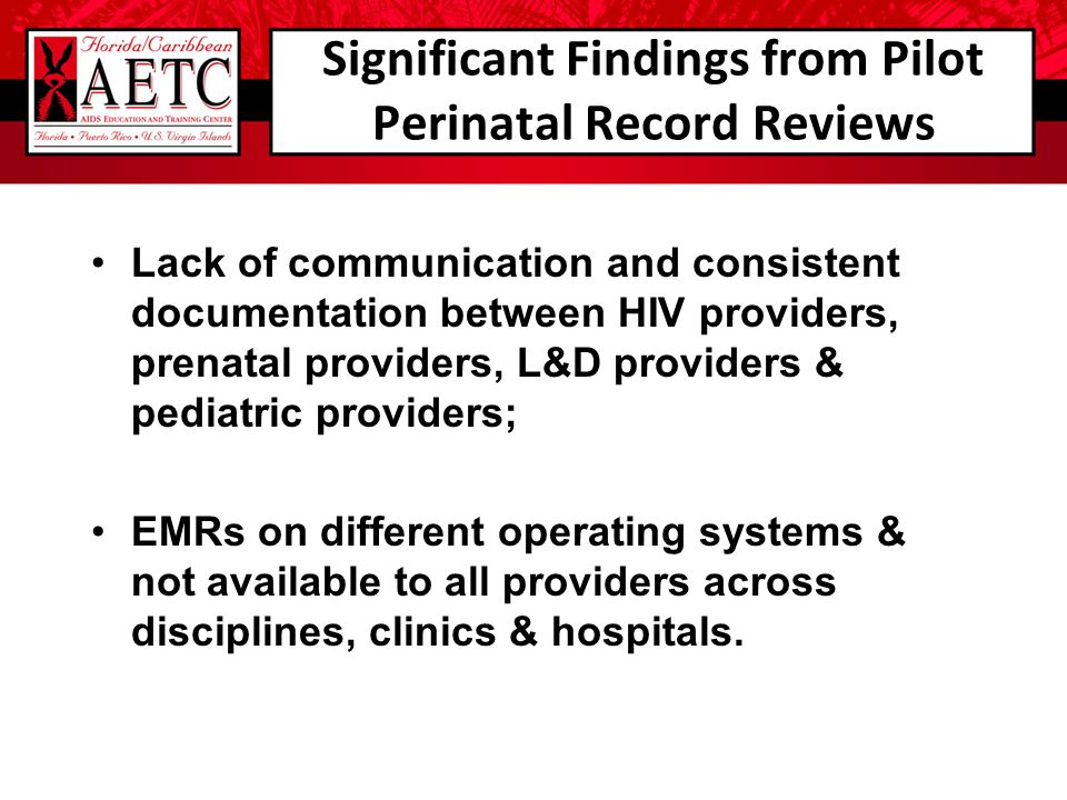 Significant Findings from Pilot Perinatal Record Reviews