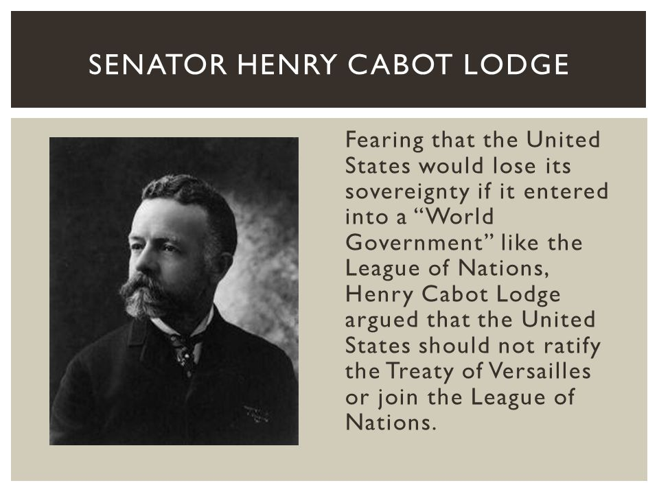 Senator Henry Cabot Lodge