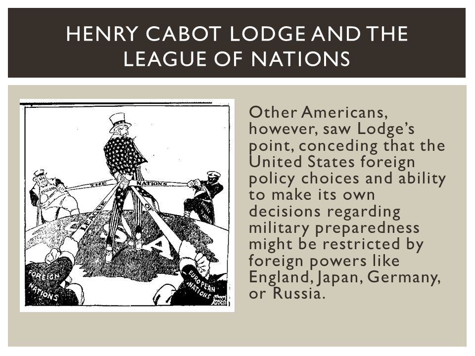 Henry Cabot Lodge and THE League of Nations