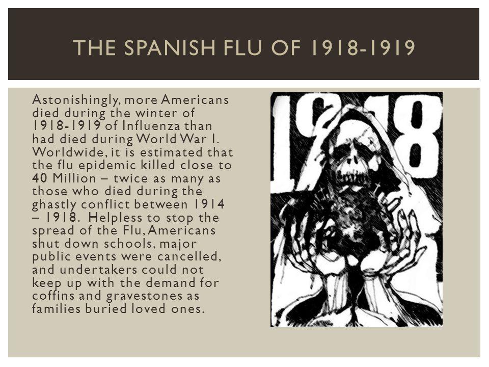 The Spanish Flu of 1918-1919