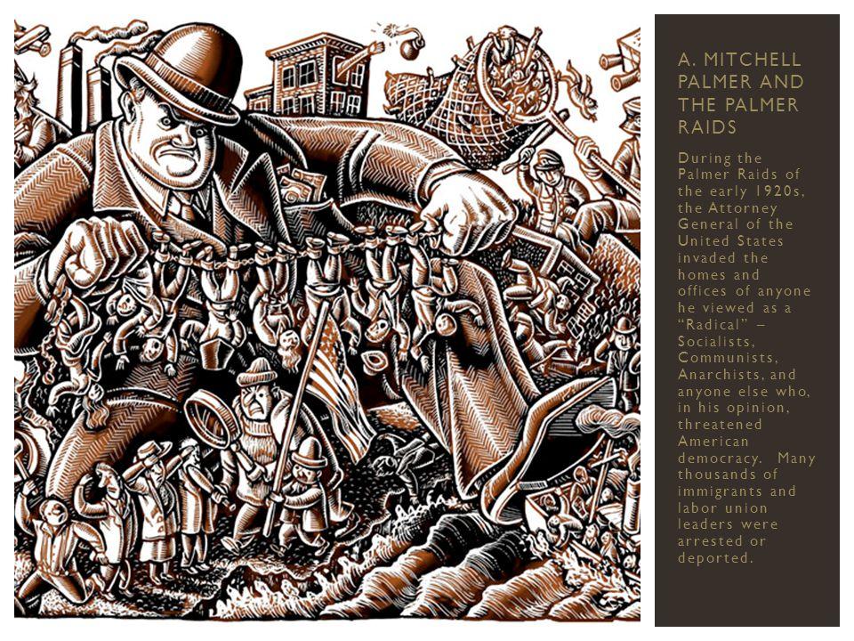 A. Mitchell Palmer and the Palmer Raids