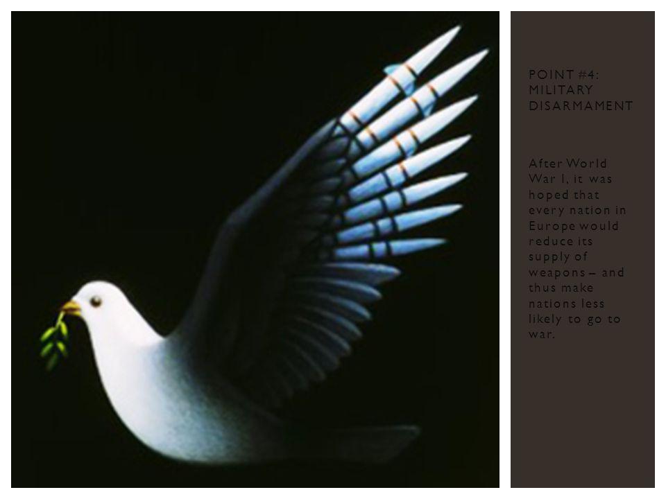 Point #4: Military Disarmament