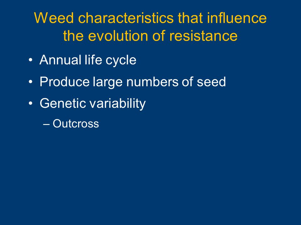 Weed characteristics that influence the evolution of resistance