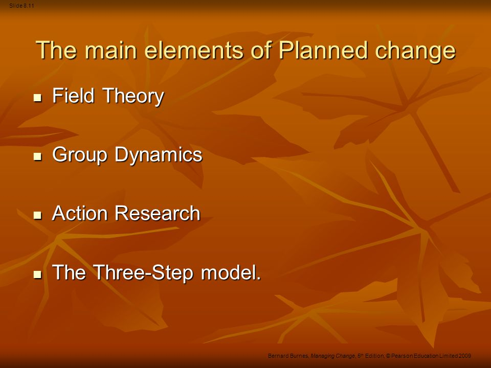 The main elements of Planned change
