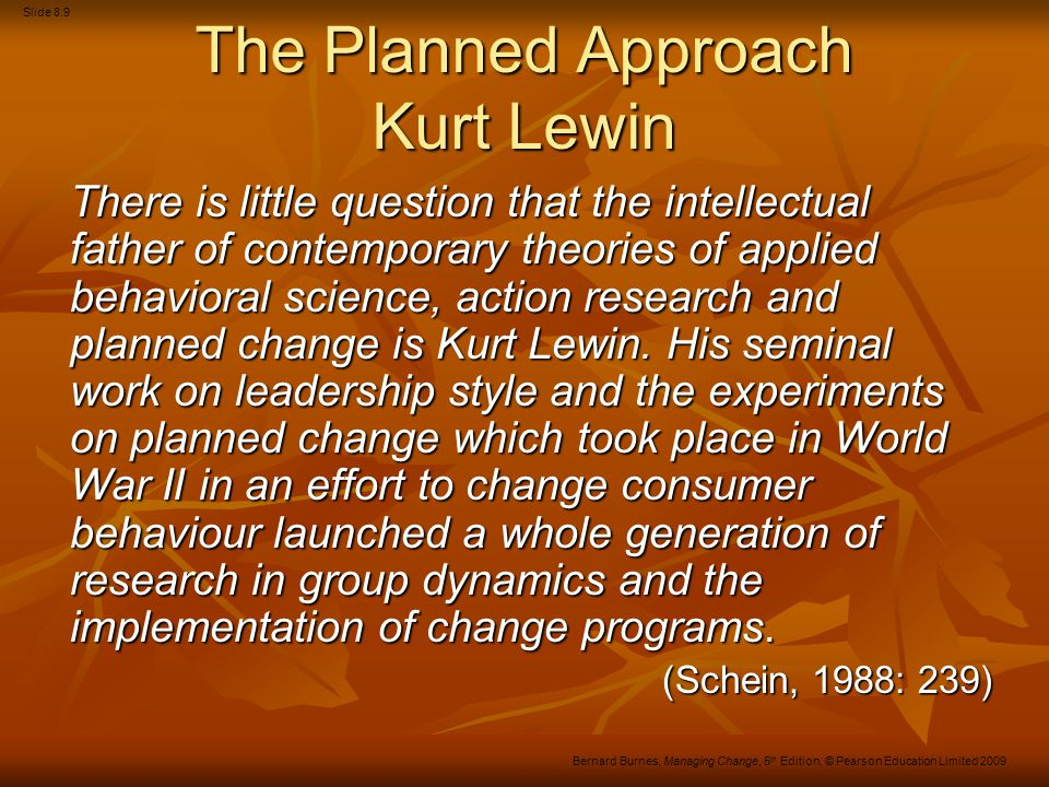 The Planned Approach Kurt Lewin