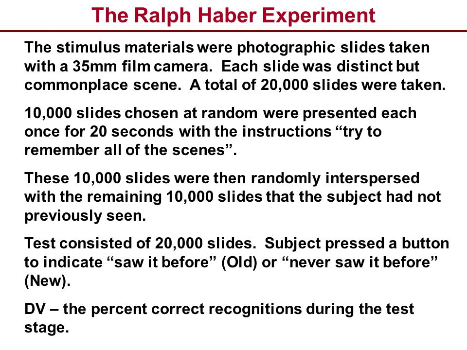 The Ralph Haber Experiment