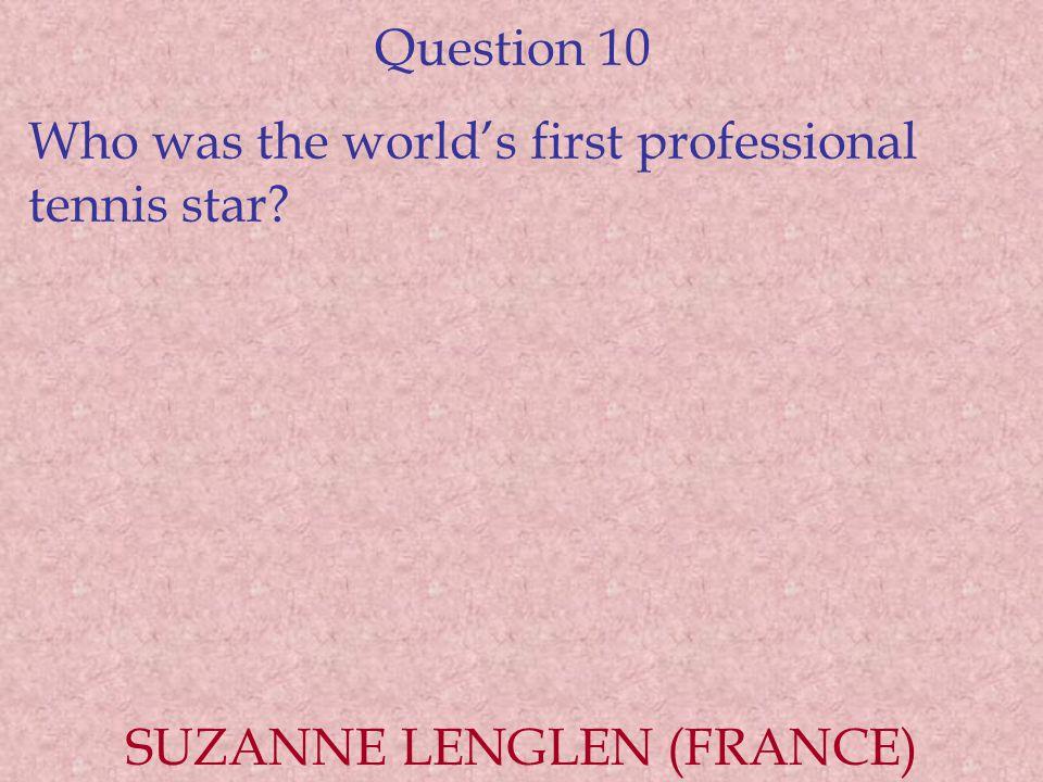 SUZANNE LENGLEN (FRANCE)