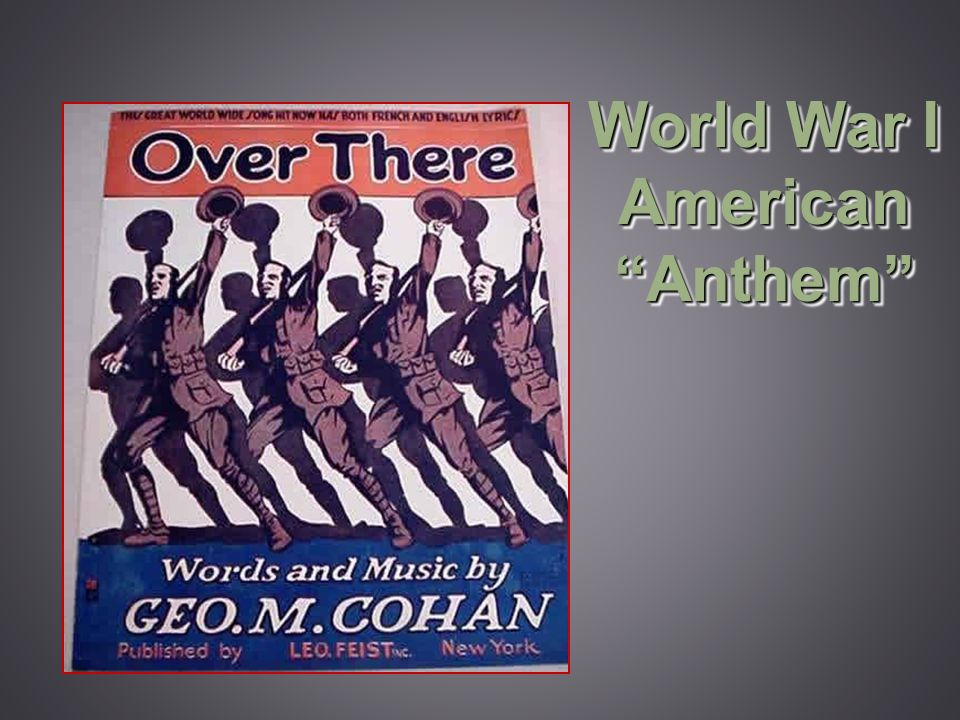 World War I American Anthem
