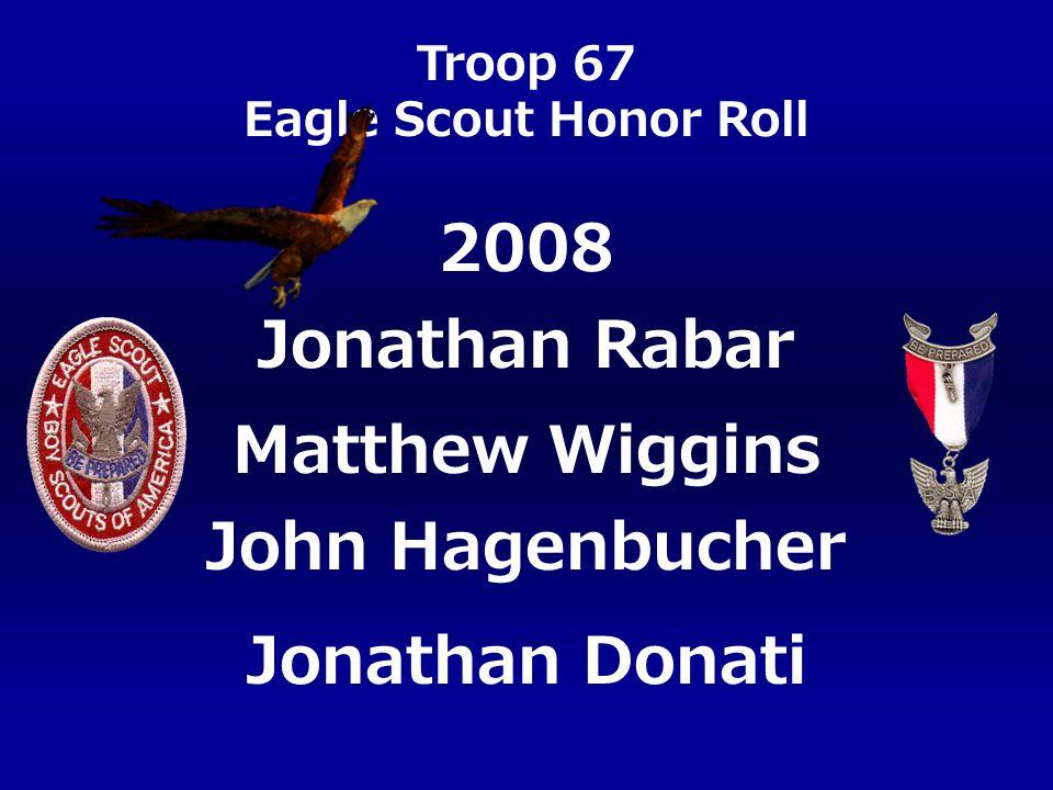 2008 Jonathan Rabar Matthew Wiggins John Hagenbucher Jonathan Donati