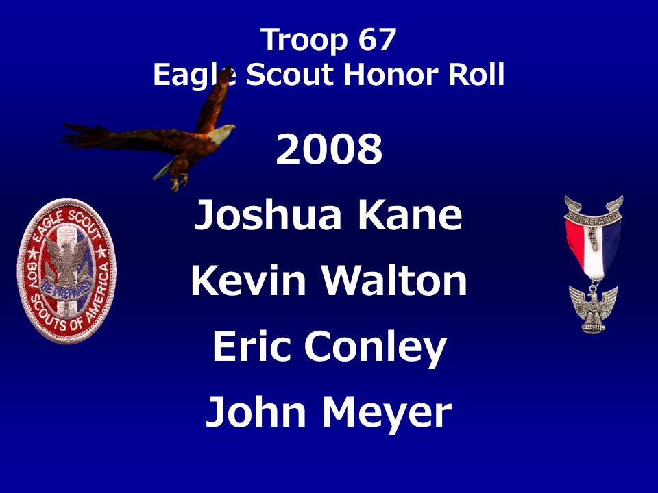2008 Joshua Kane Kevin Walton Eric Conley John Meyer