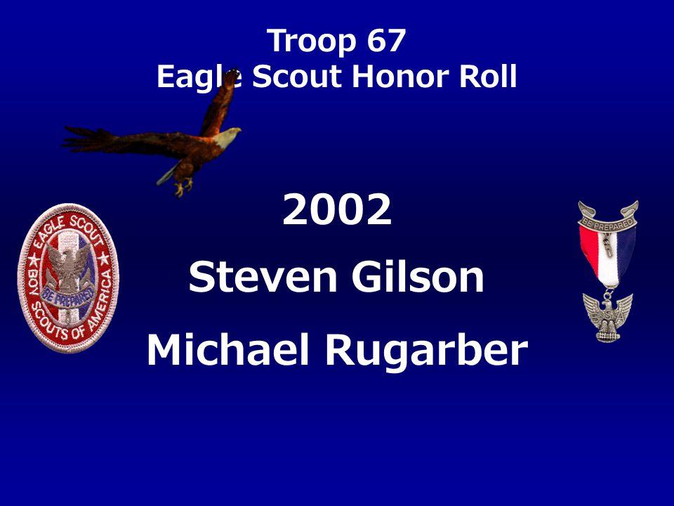2002 Steven Gilson Michael Rugarber