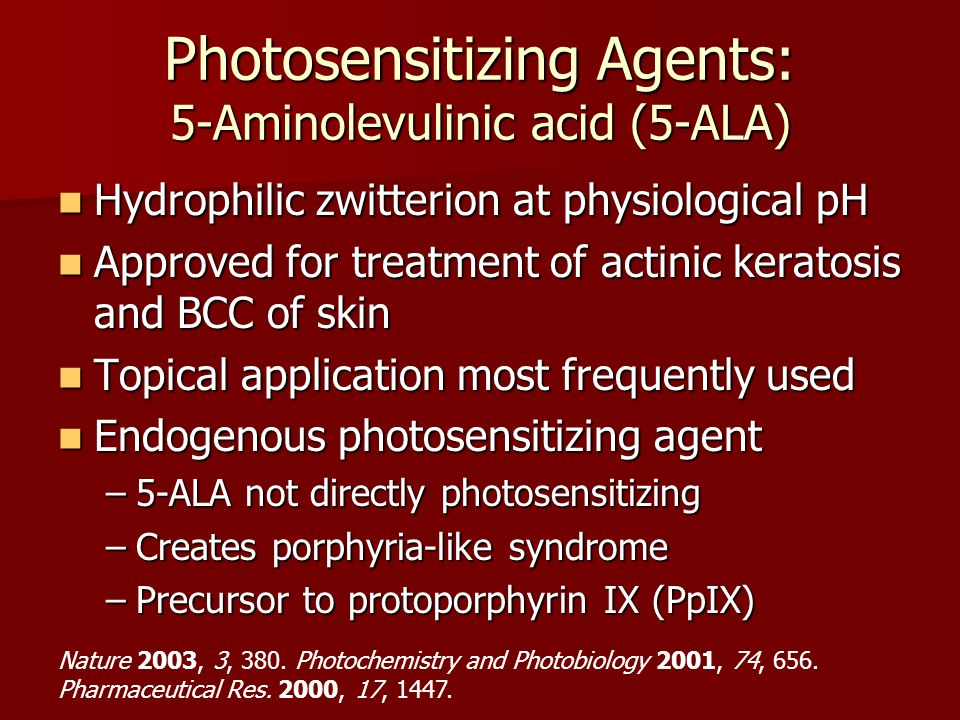 Photosensitizing Agents: 5-Aminolevulinic acid (5-ALA)
